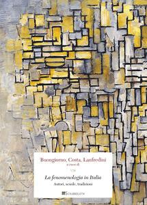 La fenomenologia in Italia. Autori, scuole, tradizioni Book Cover