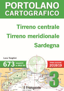 Tirreno centrale, Tirreno meridionale, Sardegna. Portolano cartografico. Vol. 3.pdf