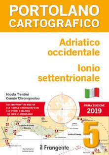 Criticalwinenotav.it Adriatico occidentale. Ionio settentrionale. Portolano cartografico. Vol. 5 Image