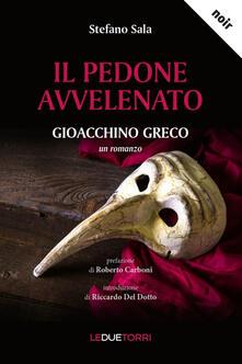 Il pedone avvelenato. Gioacchino Greco - Stefano Sala - copertina