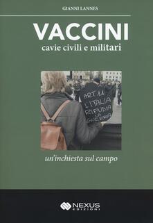 Vaccini, cavie civili e militari. Uninchiesta sul campo.pdf