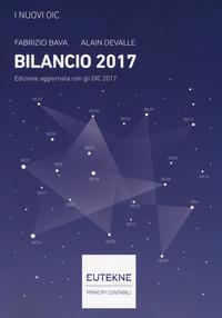 I I nuovi OIC. Bilancio 2017 - Bava Fabrizio Devalle Alain - wuz.it