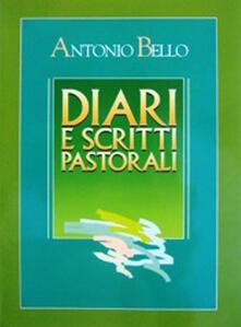 Voluntariadobaleares2014.es Diari e scritti pastorali. Scritti di Mons. Antonio Bello Image