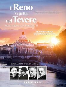 Amatigota.it Il Reno si getta nel Tevere. Storia interna del Vaticano II Image