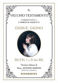 Bibbia Martini-Sales. Giosuè, Giudici, Ruth, I-II Re - Sales Marco Martini Antonio - wuz.it