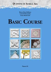 Quaderni di Aemilia Ars. Basic course - Bellomo Bianca Rosa D'Alessandro Carla Monteventi Luisa - wuz.it