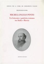 Michelangelo Pinto. Un letterato e patriota romano tra Italia e Russia