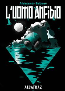 L' uomo anfibio - Aleksandr Beljaev - copertina