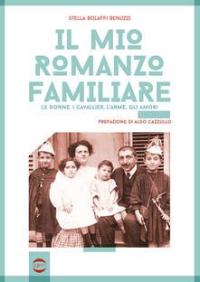 Rallydeicolliscaligeri.it Il mio romanzo familiare. Le donne, i cavallier, l'arme, gli amori Image
