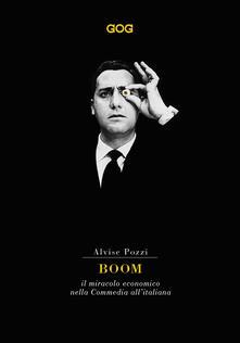 Boom. Il miracolo economico nella commedia all'italiana
