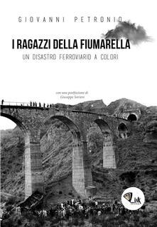 I ragazzi della Fiumarella. Un disastro ferroviario a colori.pdf
