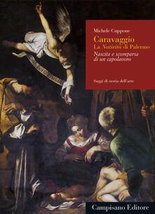 Writersfactory.it Caravaggio. La Nativitàdi Palermo. Nascita e scomparsa di un capolavoro Image