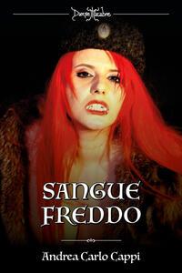Danse macabre: Le vampire di Praga-Sangue freddo. Vol. 1-2