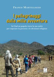 I pellegrinaggi dalle mille avventure. In Ciad un popolo trova la sua unità per superare la povertà e le divisioni religiose