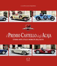 Ristorantezintonio.it Il premio Castello degli Acaja. Storia arte stile e nobiltà dell'auto Image