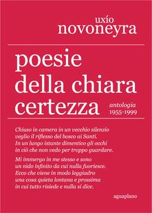 Antondemarirreguera.es Poesie della chiara certezza. Antologia 1955-1999 Image