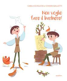 Non voglio fare il barbiere! Ediz. italiana e inglese.pdf