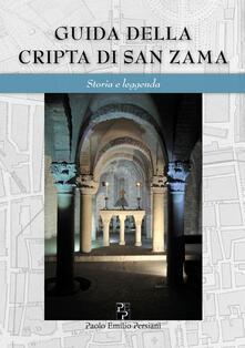 Equilibrifestival.it Guida della cripta di San Zama. Storia e leggenda. Ediz. italiana e inglese Image