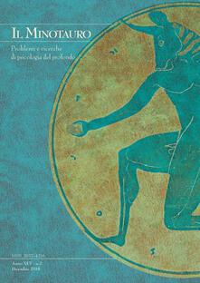 Mercatinidinataletorino.it Il minotauro. Problemi e ricerche di psicologia del profondo (2018). Vol. 2 Image