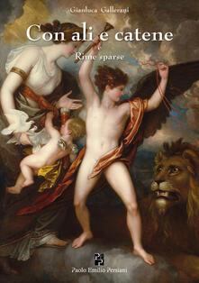 Con ali e catene e Rime sparse - Gianluca Gallerani - copertina
