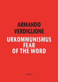 Urkommunismus. Fear of the Word