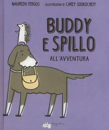 Capturtokyoedition.it Buddy e Spillo all'avventura. Ediz. a colori Image