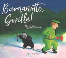 Chievoveronavalpo.it Buonanotte, gorilla! Ediz. a colori Image