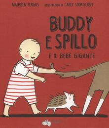Osteriacasadimare.it Buddy e Spillo e il bebè gigante Image