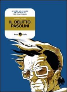 Il delitto Pasolini - Gianluca Maconi - copertina