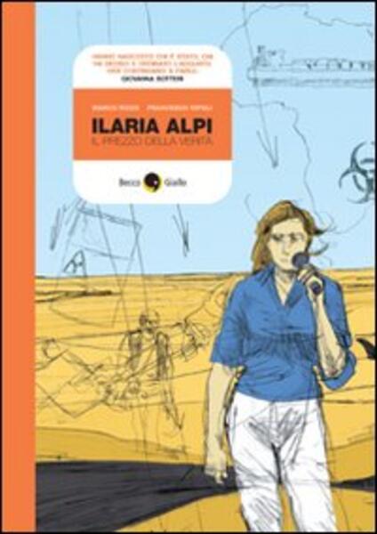 Ilaria Alpi. Il prezzo della verità - Marco Rizzo,Francesco Ripoli - copertina