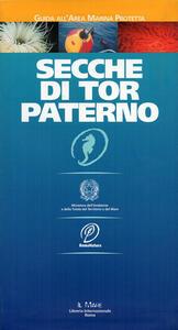 Secche di Tor Paterno. Guida all'area marina protetta