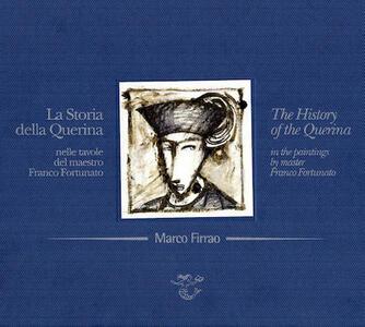 Storia della Querina nelle tavole del maestro Franco Fortunato-History of the Querina in the paitings of master Franco Fortunato