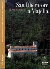 Il monastero di San Liberatore a Majella