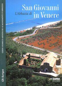 L' abbazia di San Giovanni in Venere