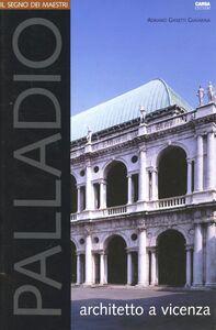 Palladio architetto a Vicenza