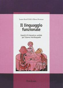 Fondazionesergioperlamusica.it Il linguaggio funzionale. Esercizi di interazione verbale per l'alunno handicappato Image