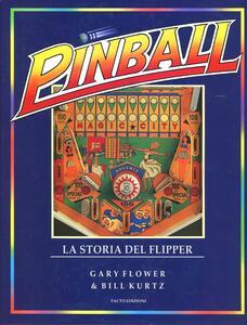 Pinball. La storia dei flipper