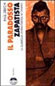 Il paradosso zapatista. La guerriglia antimilitarista nel Chiapas