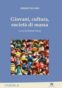 Giovani, cultura, società di massa