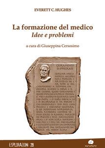 La formazione del medico. Idee e problemi