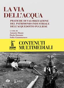 Rallydeicolliscaligeri.it La via dell'acqua. Pratiche di valorizzazione del patrimonio industriale dell'acquedotto pugliese Image