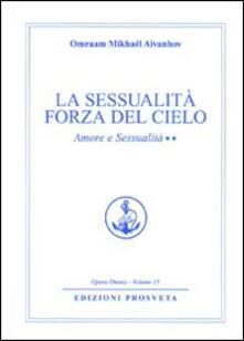 Antondemarirreguera.es Amore e sessualità. Vol. 2: La sessualità forza del cielo. Image