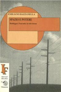 Spazio e potere. Heidegger, Foucault, la televisione