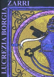 La religione di Lucrezia Borgia - Gabriella Zarri - copertina