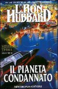 Missione terra. Vol. 10: Il pianeta condannato.