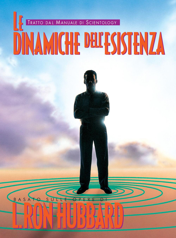 Le dinamiche dell'esistenza