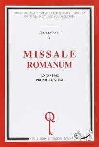 Missale romanum. Anno 1962 promulgatum (rist. anast.)