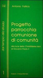 Progetto parrocchia comunione di comunità alla luce della «Christifideles laici»