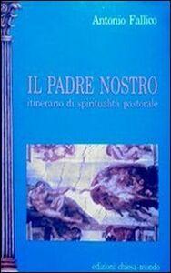 Il Padre nostro. Itinerario di spiritualità pastorale