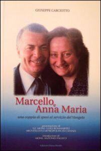 Marcello e Anna Maria. Una coppia di sposi al servizio del vangelo